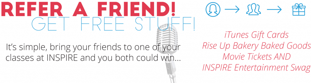 Refer a friend to INSPIRE Entertianment